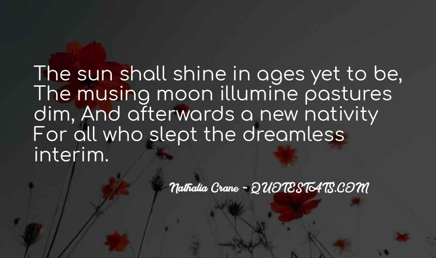 Quotes About The Moon Shining #634828
