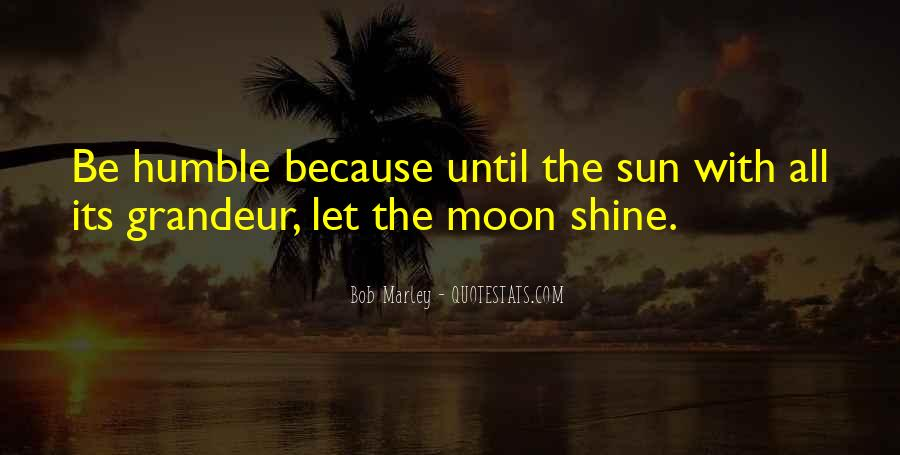 Quotes About The Moon Shining #95117