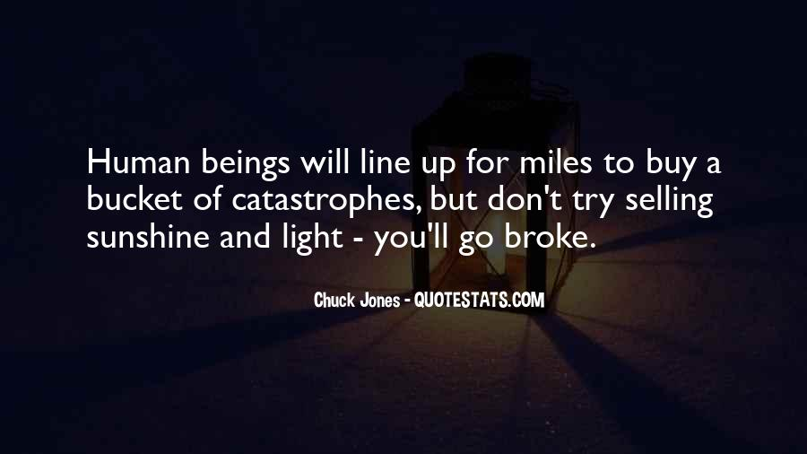 Don't Go Broke Quotes #1386982