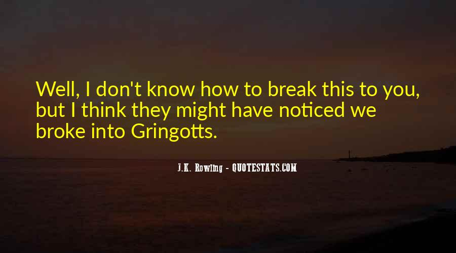 Don't Go Broke Quotes #182593