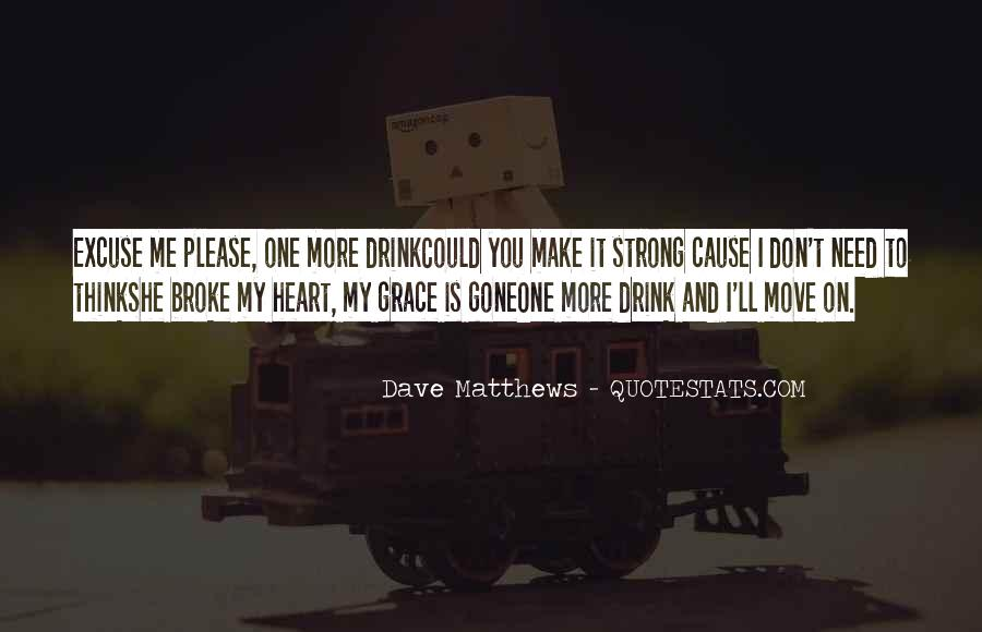 Don't Go Broke Quotes #251504