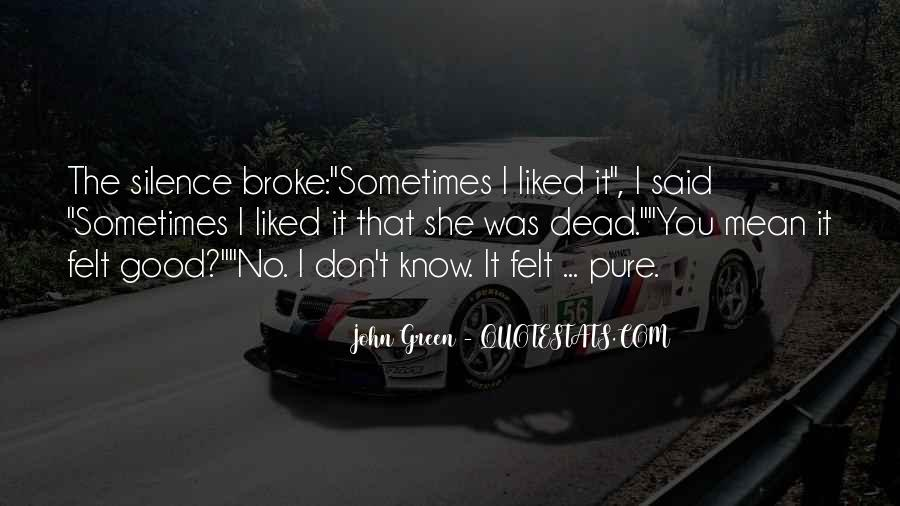 Don't Go Broke Quotes #313308