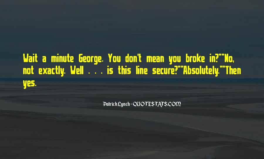 Don't Go Broke Quotes #451713