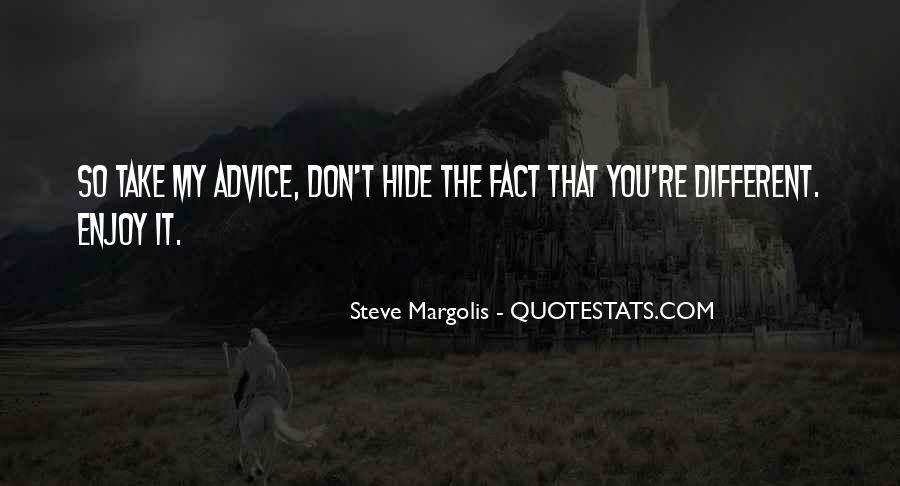 Don't Hide Quotes #488112