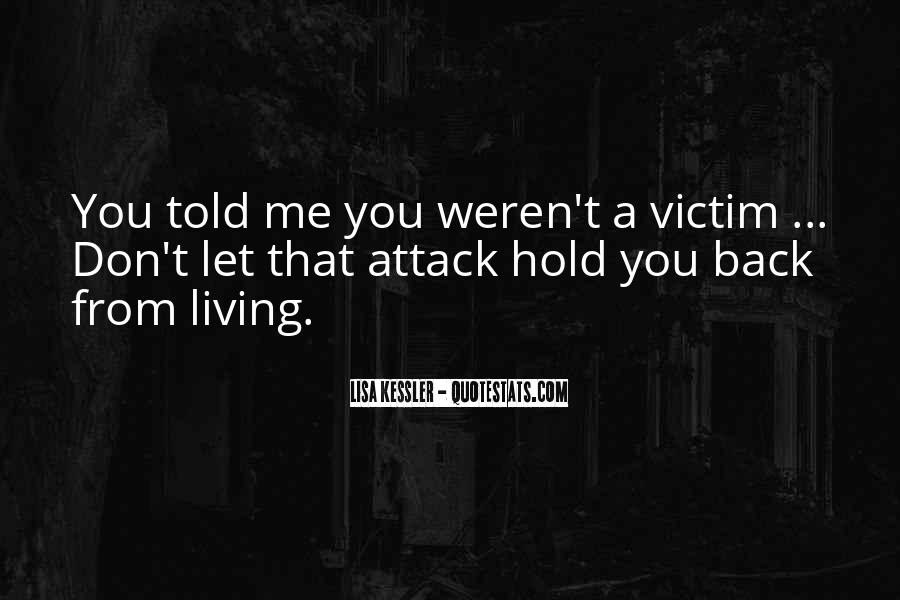 Don't Hold Me Back Quotes #1007965