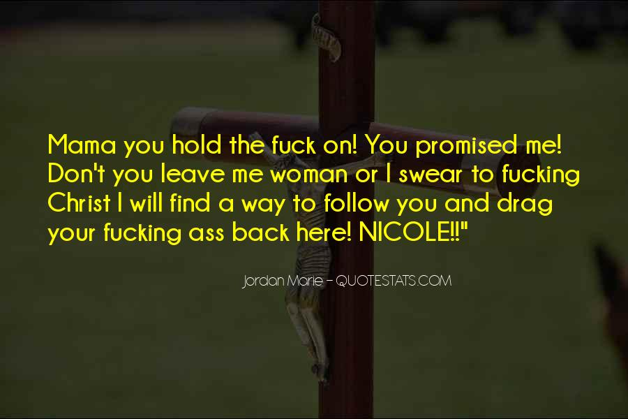 Don't Hold Me Back Quotes #1521224