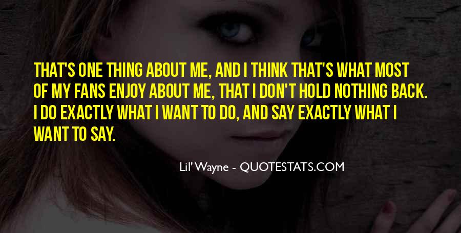 Don't Hold Me Back Quotes #1602316