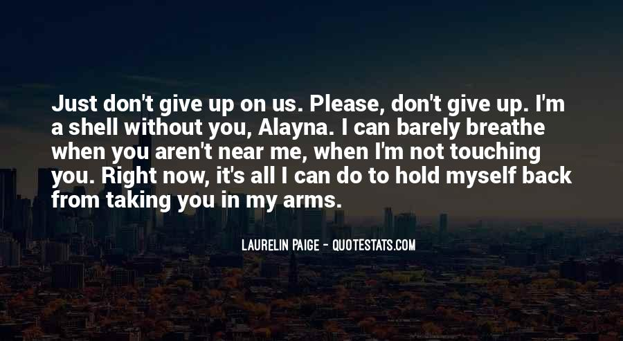 Don't Hold Me Back Quotes #1732677