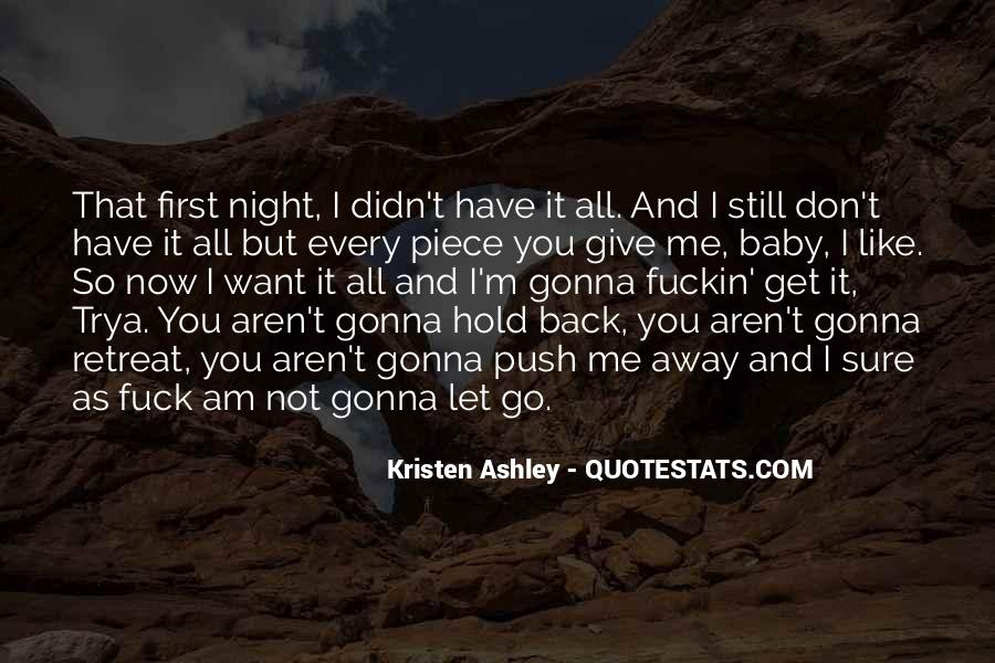 Don't Hold Me Back Quotes #280889