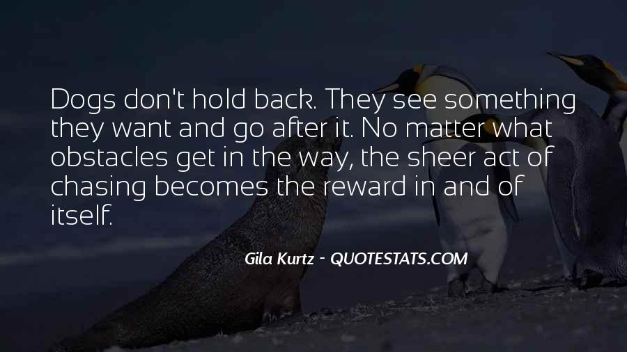 Don't Hold Me Back Quotes #362025