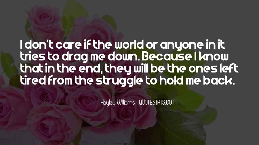 Don't Hold Me Back Quotes #484033