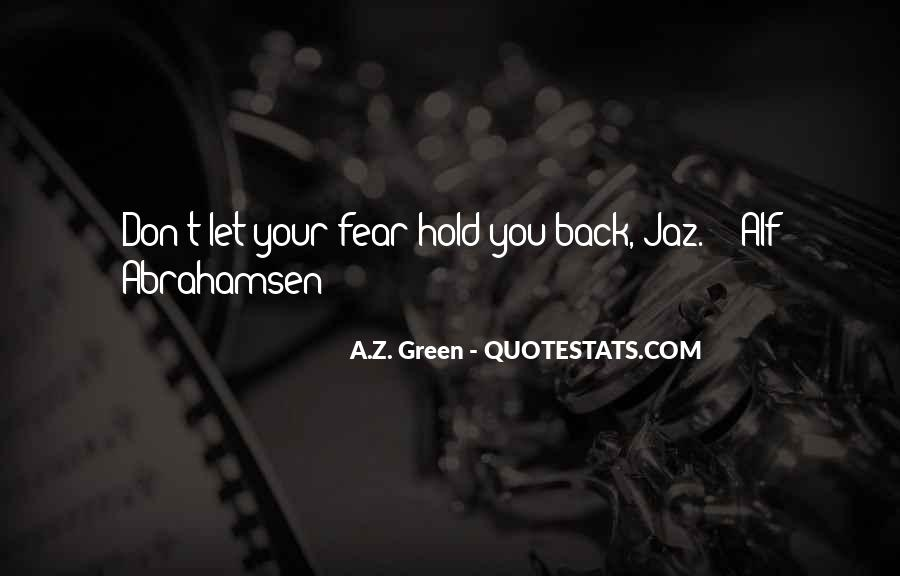 Don't Hold Me Back Quotes #769871