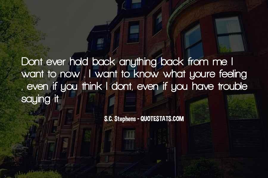 Don't Hold Me Back Quotes #856049