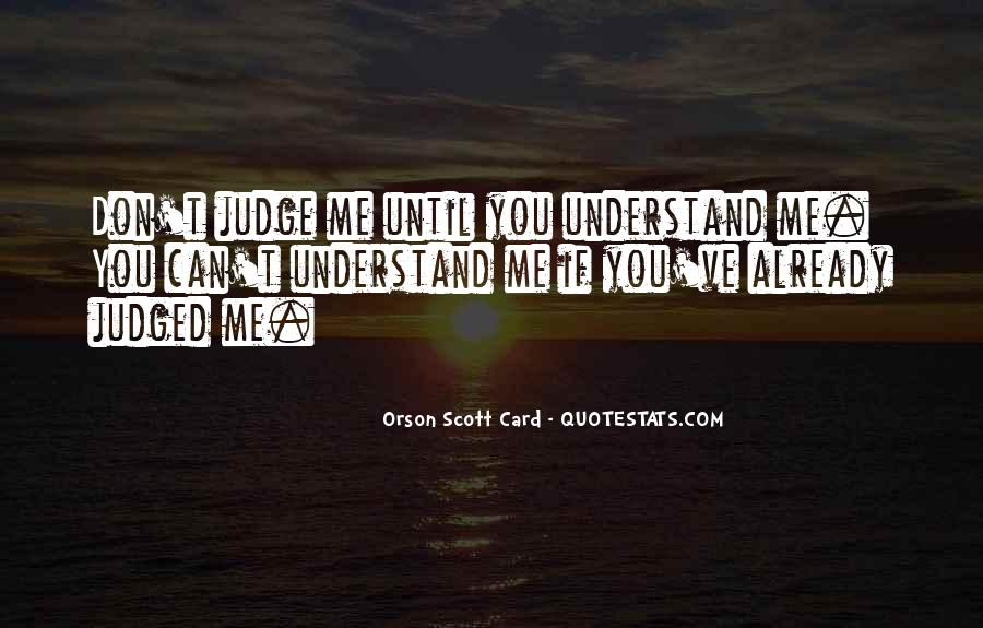 Don't Judge Me By My Past Quotes #40377