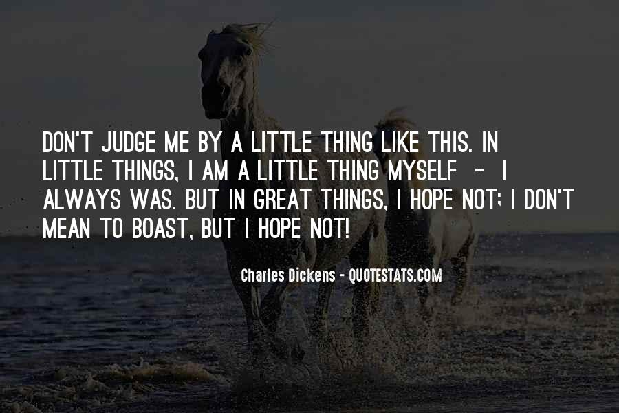 Don't Judge Me By My Past Quotes #59225