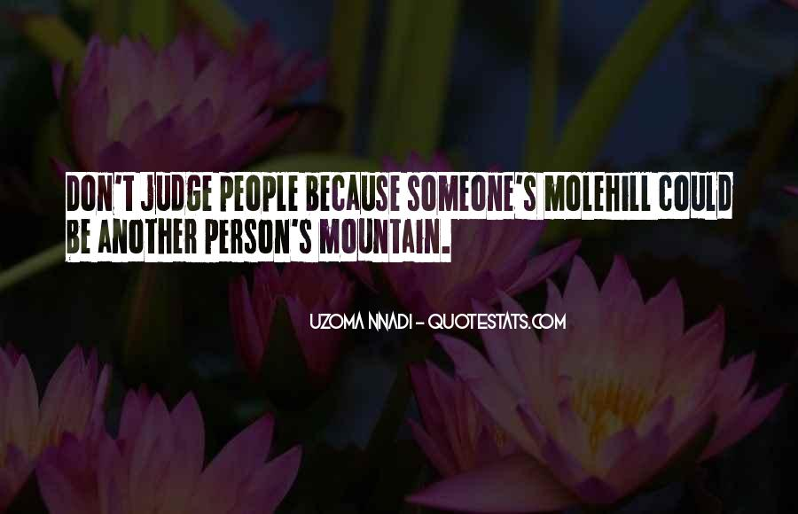 Don't Judge Me By My Past Quotes #98895