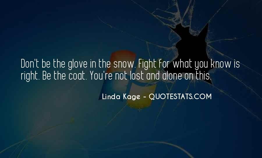 Don't Know What You Lost Quotes #1036676
