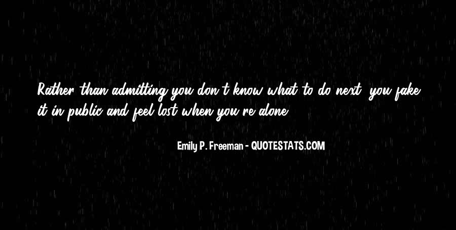 Don't Know What You Lost Quotes #1210462