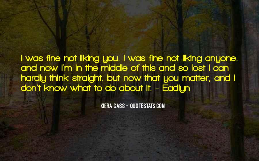 Don't Know What You Lost Quotes #1361143