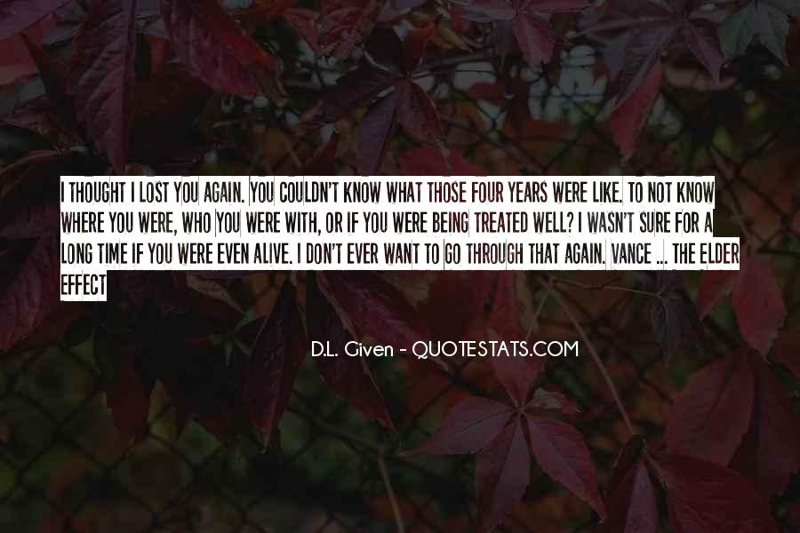 Don't Know What You Lost Quotes #235906