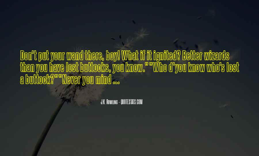 Don't Know What You Lost Quotes #4191