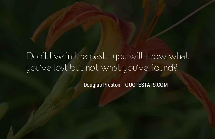 Don't Know What You Lost Quotes #659664