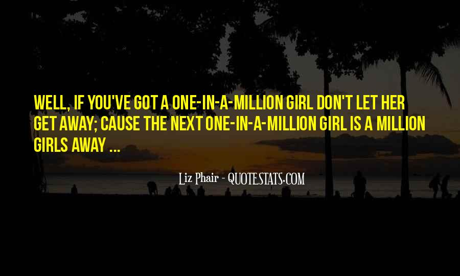 Don't Let Her Get Away Quotes #110752