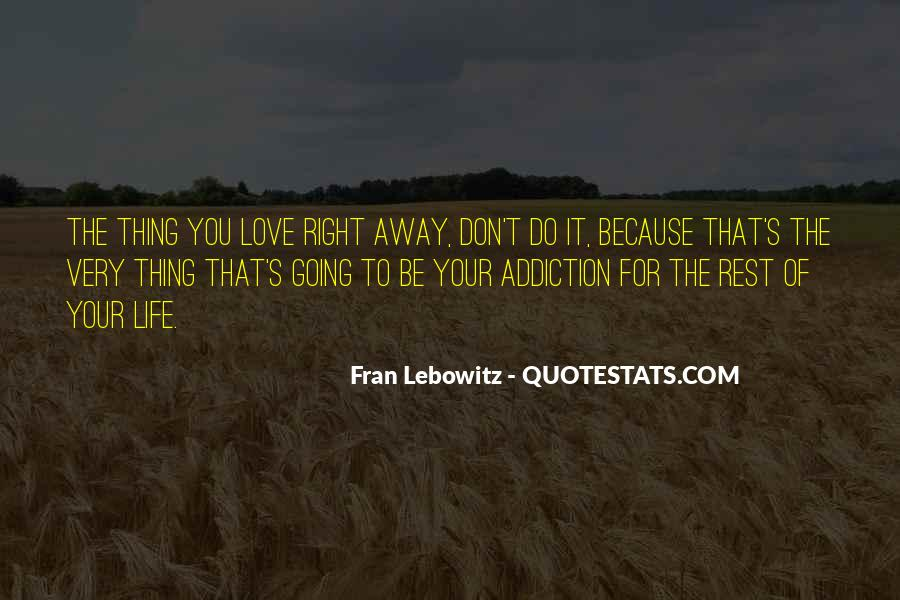 Don't Let Her Get Away Quotes #14024