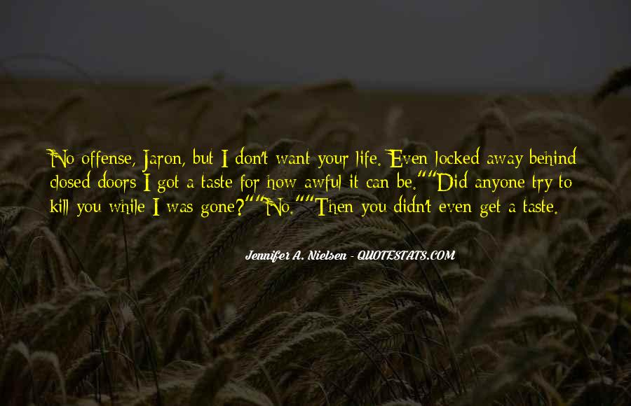 Don't Let Her Get Away Quotes #838