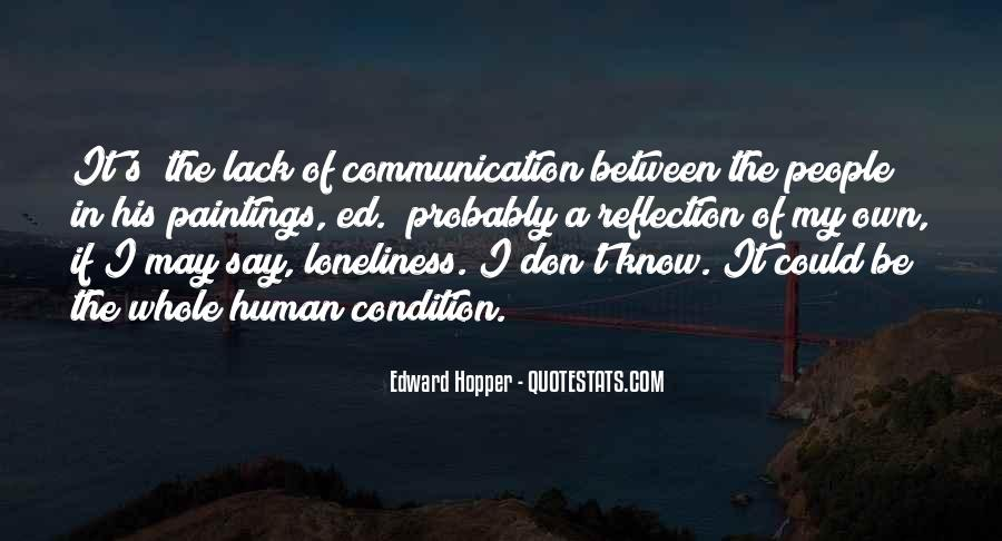 Don't Let Loneliness Quotes #257816