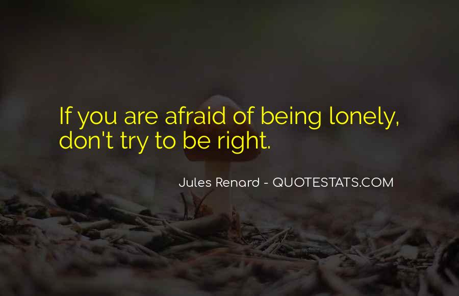 Don't Let Loneliness Quotes #295697