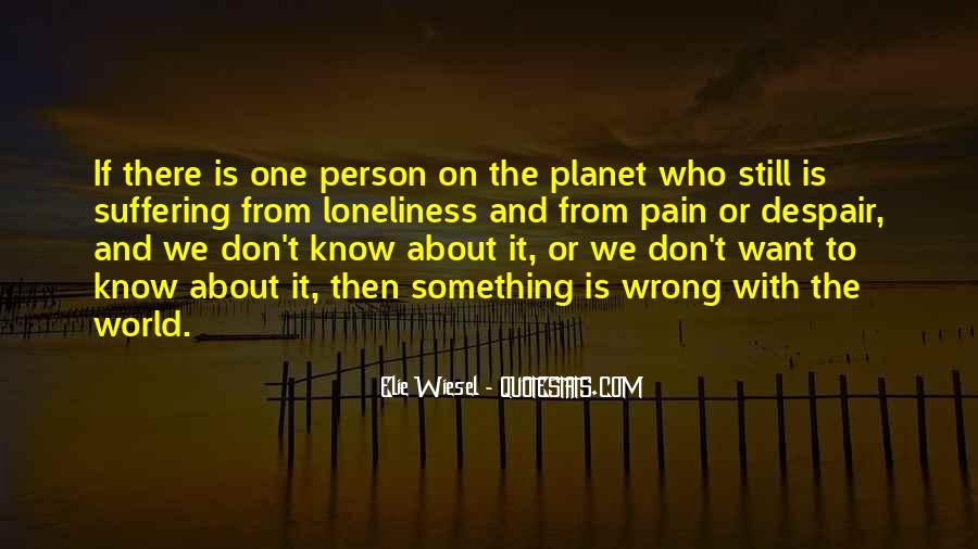 Don't Let Loneliness Quotes #584979