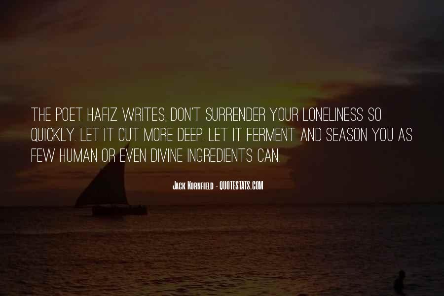 Don't Let Loneliness Quotes #774452