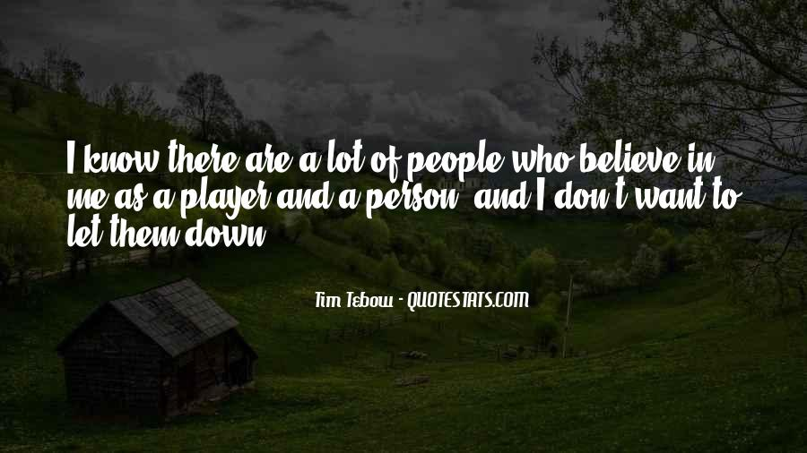 Don't Let Me Down Quotes #1518959