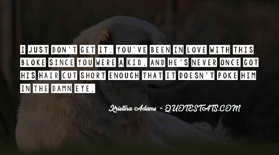 Don't Let Our Love Go Quotes #1153