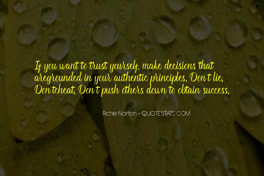 Don't Lie To Get What You Want Quotes #70833
