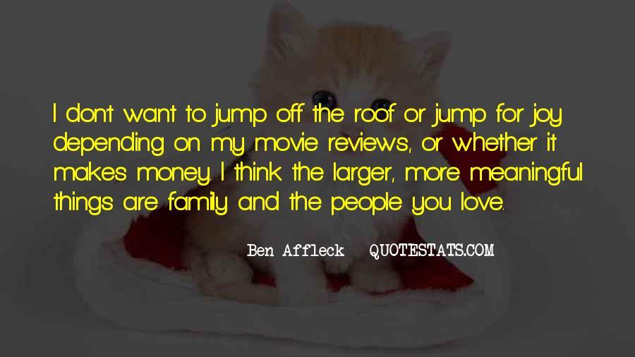 Don't Love Money Quotes #1033111