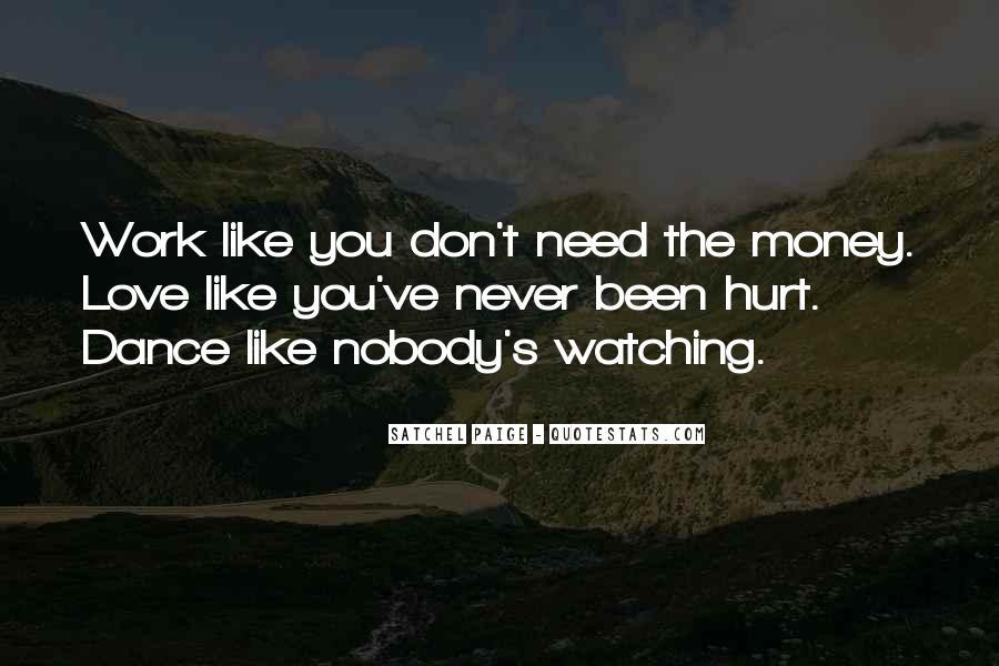 Don't Love Money Quotes #1053664