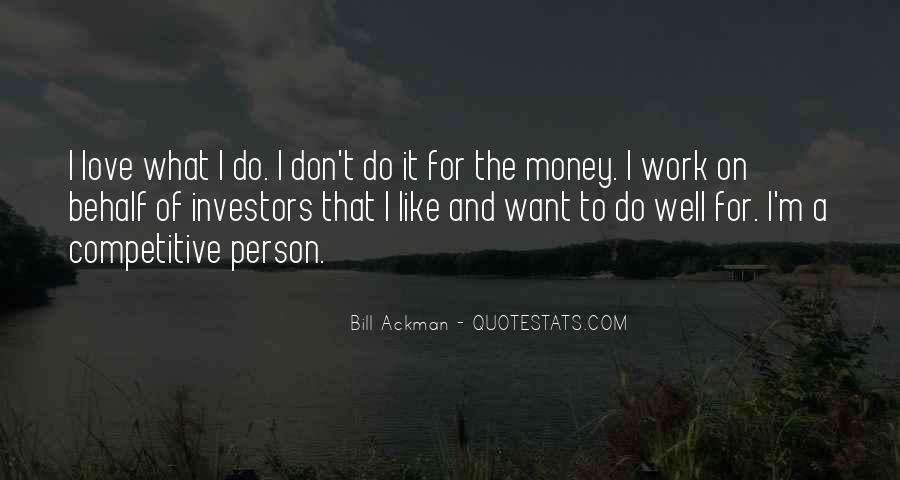 Don't Love Money Quotes #1110912