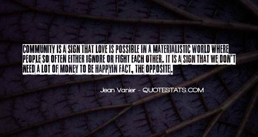 Don't Love Money Quotes #1135836