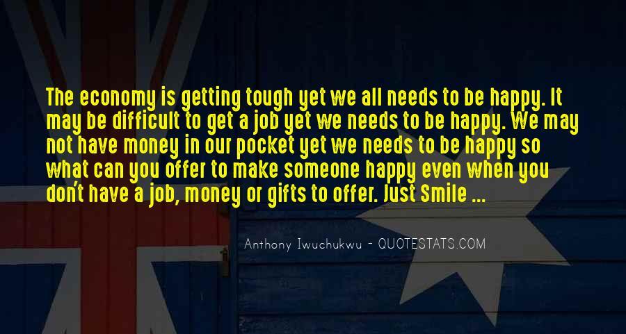 Don't Love Money Quotes #1259609