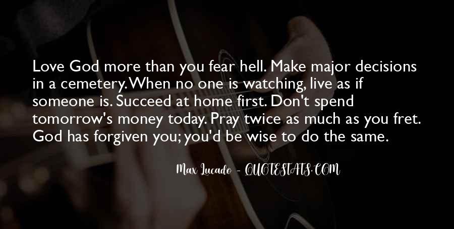 Don't Love Money Quotes #1272734
