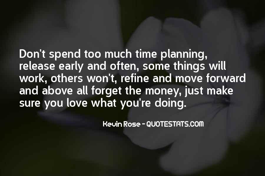 Don't Love Money Quotes #1331072