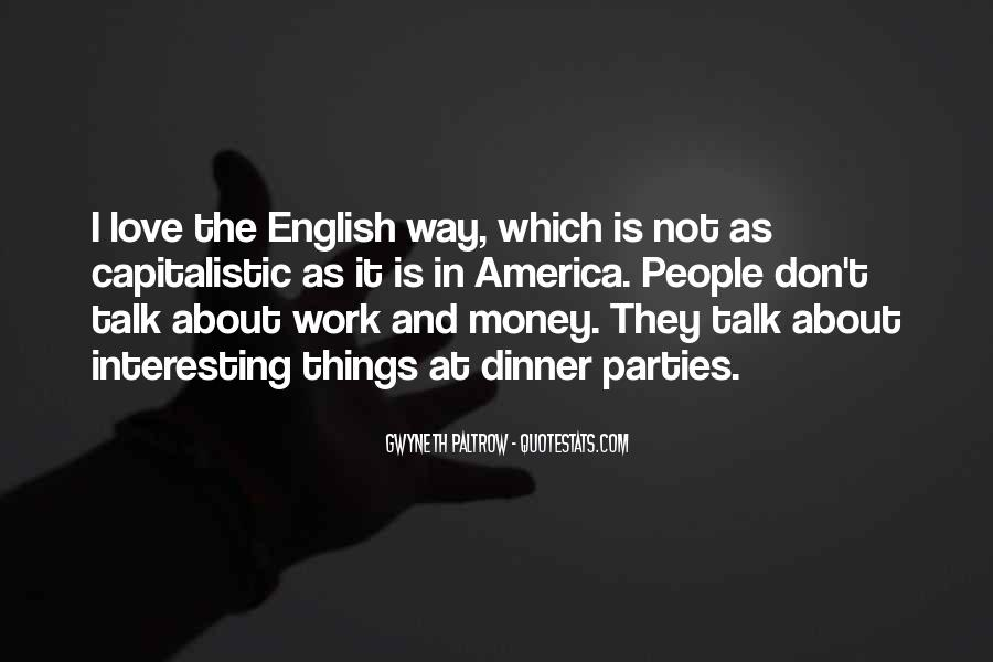 Don't Love Money Quotes #151784