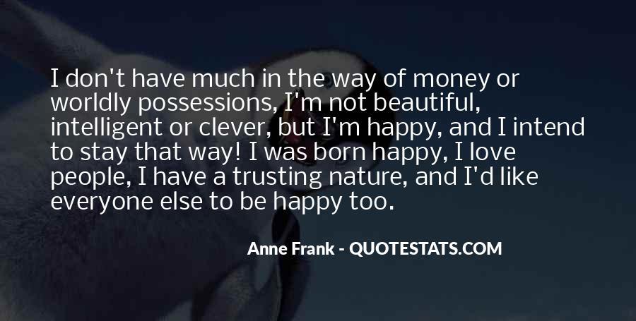 Don't Love Money Quotes #200376