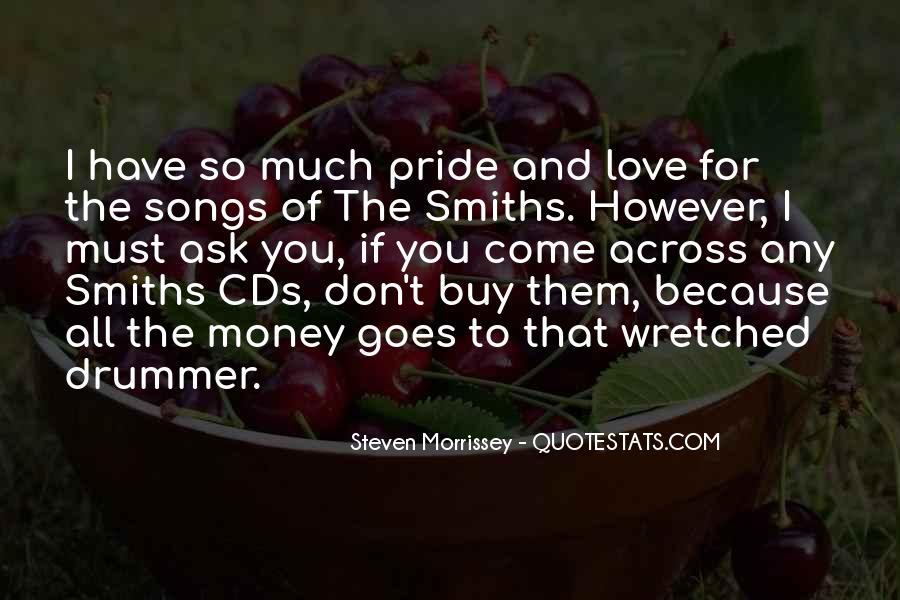 Don't Love Money Quotes #243898