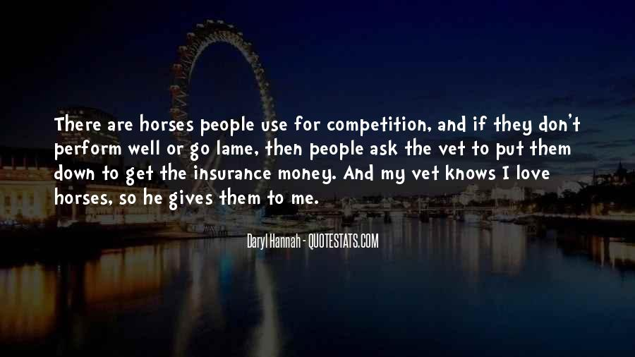 Don't Love Money Quotes #307074