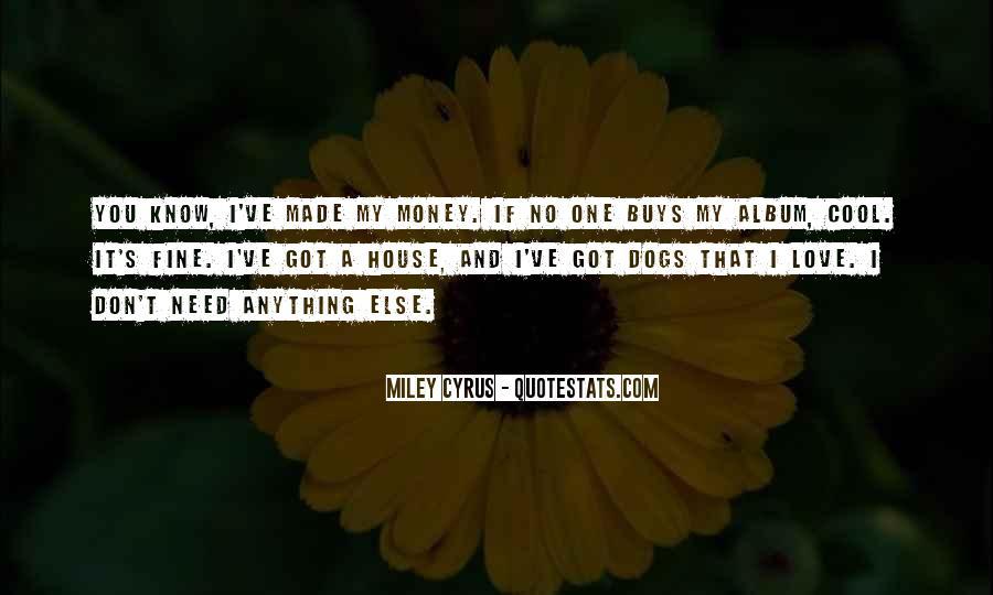 Don't Love Money Quotes #385184