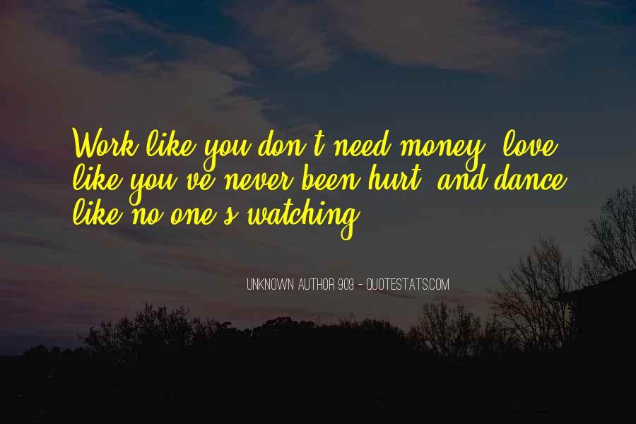 Don't Love Money Quotes #391741