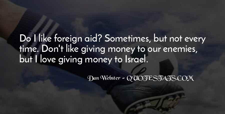 Don't Love Money Quotes #474962